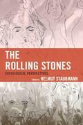 The Rolling Stones: Sociological Perspectives