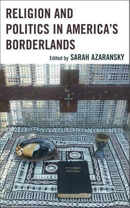 Religion and Politics in America's Borderlands