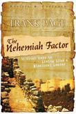 The Nehemiah Factor (Revised and Expanded): 16 Vital Keys to Living Like a Missional Leader