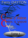Coeur d'Alne, tome 1