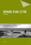 Alain Lagrange - Mémoire d'une lettre