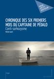 Chronique des six premiers mois du Capitaine de Pédalo