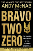 Bravo Two Zero - 20th Anniversary Edition