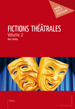 Fictions théâtrales - Volume 2