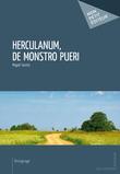 Herculanum, de monstro pueri