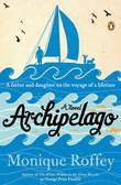 Archipelago: A Novel