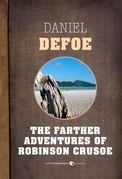 The Farther Adventures Of Robinson Crusoe