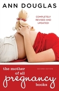 The Mother of All Pregnancy Books 2nd edition