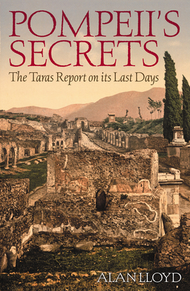 Pompeii's Secrets: The Taras Report on Its Last Days