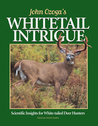 John Ozoga's Whitetail Intrigue: Scientific Insights for White-Tailed Deer Hunters