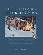 Legendary Deer Camps