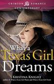 What a Texas Girl Dreams