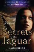 Secrets of the Jaguar: Book Three of the Immortals in Alameda Series