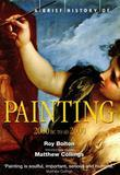 A Brief History of Painting: 2000 BC to AD2000