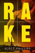 Rake: A Novel