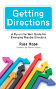 Getting Directions: A Fly-on-the-Wall Guide for Emerging Theatre Directors