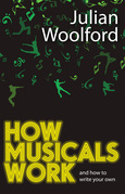How Musicals Work: And How to Write Your Own