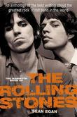 The Mammoth Book of the Rolling Stones: An anthology of the best writing about the greatest rock ?n? roll band in the world