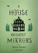 A House Without Mirrors