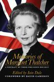 Memories of Margaret Thatcher: A Portrait, By Those Who Knew Her Best