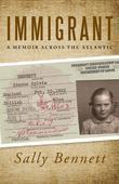 Immigrant: A Memoir Across the Atlantic