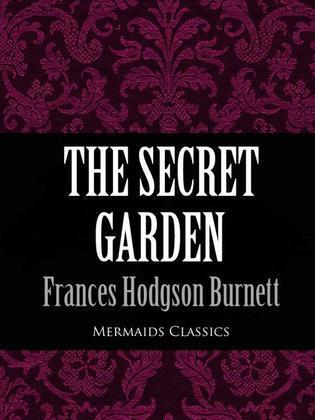 The Secret Garden (Mermaids Classics)