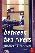 Between Two Rivers: A Novel