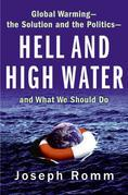 Hell and High Water: How Global Warming Will Forever Change
