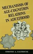 Mechanisms of Age-Cognition Relations in Adulthood