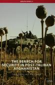The Search for Security in Post-Taliban Afghanistan