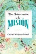 Una Introduccion a la Mision AETH: An Introduction to Missions Spanish - eBook [ePub]