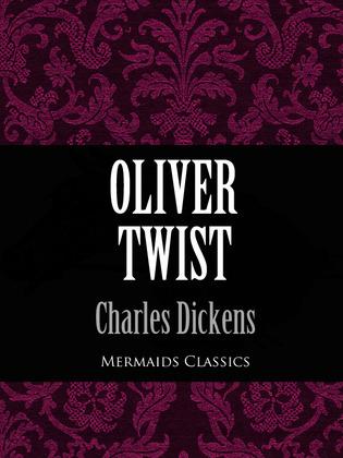 Oliver Twist (Mermaids Classics)
