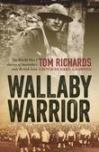 Wallaby Warrior: The World War I diaries of Australia's only British Lion