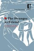 The Stranger as Friend. The Poetics of Friendship in Homer, Dante, and Boccaccio