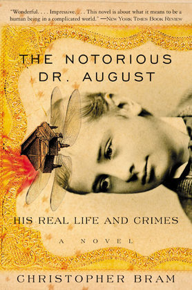 The Notorious Dr. August