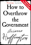 How to Overthrow the Government