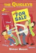 The Quigleys: Not for Sale