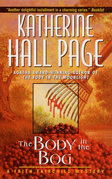 The Body In The Bog: A Faith Fairchild Mystery