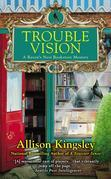 Trouble Vision: A Raven's Nest Bookstore Mystery
