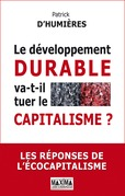 Le dveloppement durable va-t-il tuer le capitalisme ?
