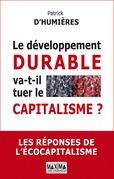 Le développement durable va-t-il tuer le capitalisme ?