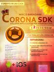 Corona SDK: sviluppa applicazioni per Android e iOS. Livello 2