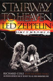 Stairway To Heaven: Led Zeppelin Uncensored