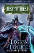 DestinyQuest: La Légion des Ténèbres