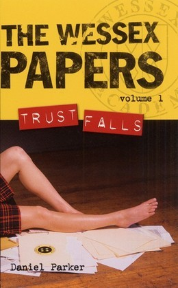 Wessex Papers #1: Trust Falls