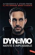 Dynamo. Niente è impossibile