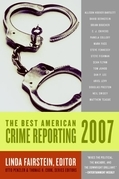 The Best American Crime Reporting 2007