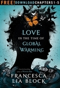 Love in the Time of Global Warming: Chapters 1-5