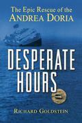 Desperate Hours: The Epic Rescue of the Andrea Doria