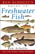 Ken Schultz's Field Guide to Freshwater Fish